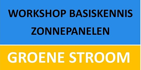 Workshop basiskennis zonnepanelen door Stad Aardgasvrij tickets