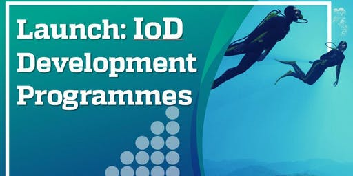 Launch - IoD Development Programmes