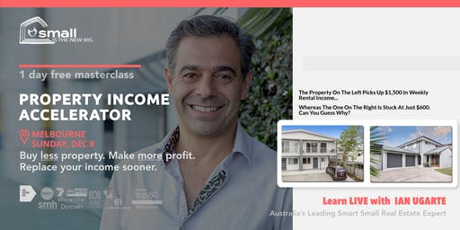 [FREE MASTERCLASS] Property Income Accelerator - MELBOURNE