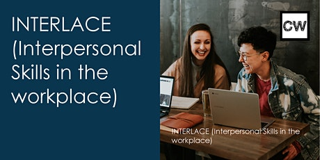 INTERLACE (Interpersonal Skills in the Worplace) Training tickets
