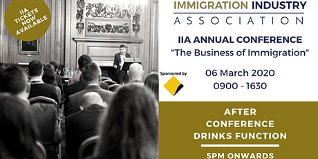 IIA Annual Conference  'The Business of Immigration' March 2020 tickets