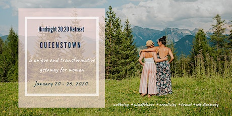 Hindsight 20:20 Retreat Queenstown tickets