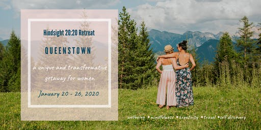 Hindsight 20:20 Retreat Queenstown