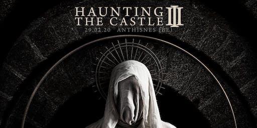 Haunting The Castle III