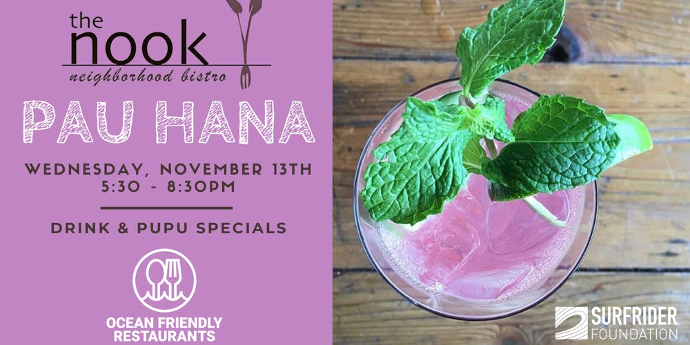 Ocean Friendly Restaurants Pau Hana Tickets Wed Nov 13