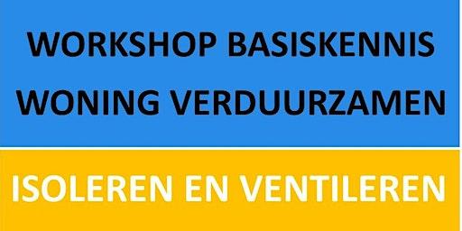 Workshop basiskennis woningverduurzamen door Stad Aardgasvrij