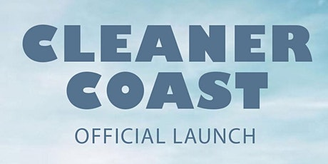 Cleaner Coast Official Launch tickets