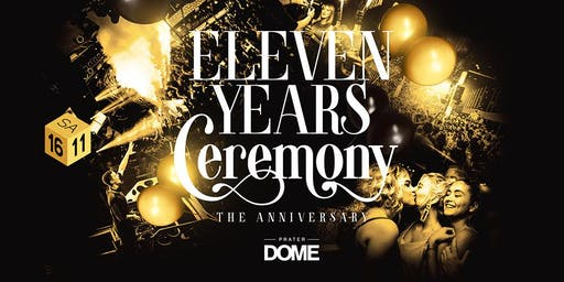 Eleven Years Ceremony | Prater DOME