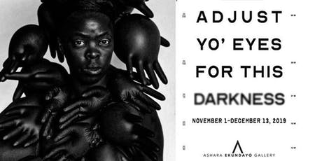 Adjust Yo' Eyes For This Darkness - Artist Salon tickets