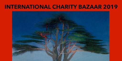 International Charity Bazaar (no need for tickets, event is free of charge)