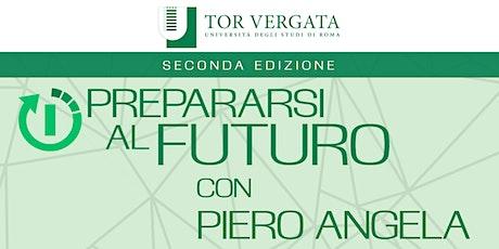 Prepararsi al Futuro con Piero Angela biglietti