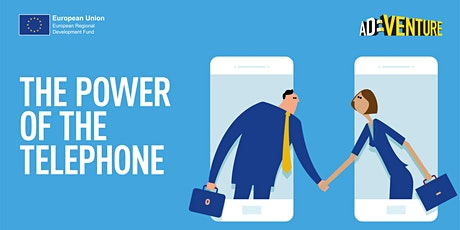 Adventure Business Workshop in Leeds - The Power of The Telephone tickets