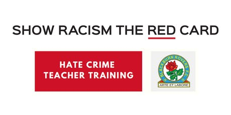 Hate Crime Teacher Training - Blackburn Rovers FC tickets