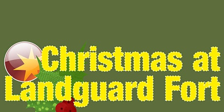 Christmas at Landguard Fort tickets