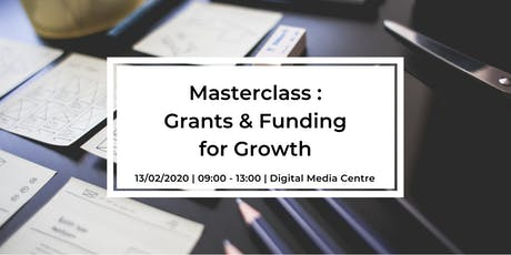 Masterclass : Grants and Funding for Growth tickets