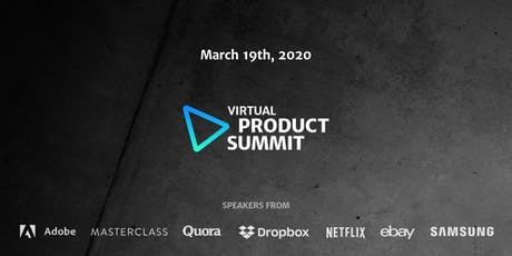 Virtual Product Summit: The Online Conference for Product Managers tickets