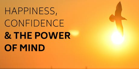 Happiness, Confidence & Power of Mind tickets