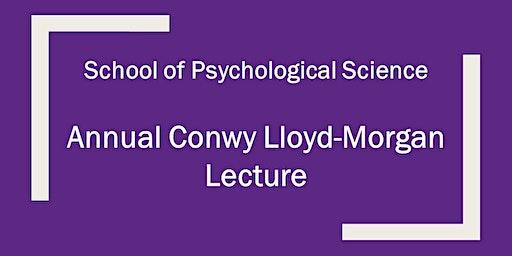 Annual Conwy Lloyd-Morgan Lecture