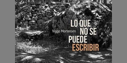 Lo que no se puede escribir - Lesung mit Viggo Mortensen (es/de)