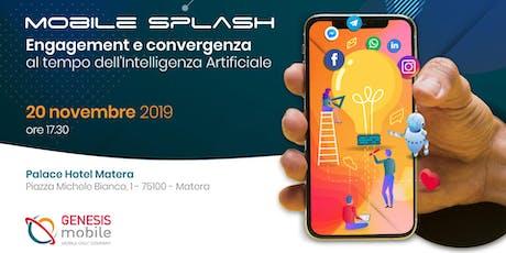 Mobile Splash Matera biglietti