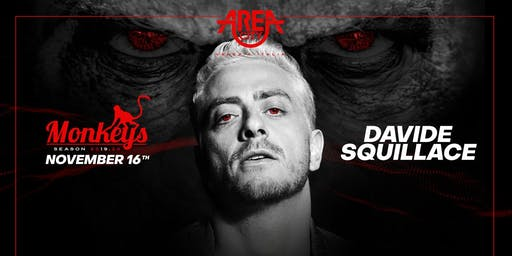 Monkeys___ 16 November___Guest___DAVIDE SQUILLACE___BY AMUERTE