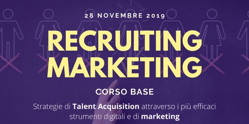 Recruiting Marketing - Corso base