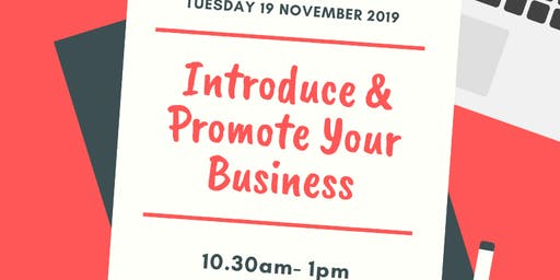 Introduce & Promote Your Business