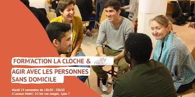 Form'action La Cloche  & Alynéa - Agir avec les personnes sans domicile