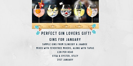 Gins for January,  Stew & Oyster, Otley tickets