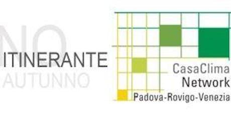 Padova - Costruire sostenibile. Bioarchitettura, efficienza energetica, strategie di progettazione biglietti