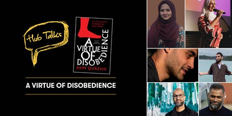Hub Talks: A Virtue of Disobedience tickets
