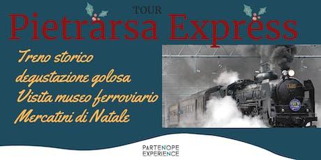 PIETRARSA EXPRESS TOUR biglietti