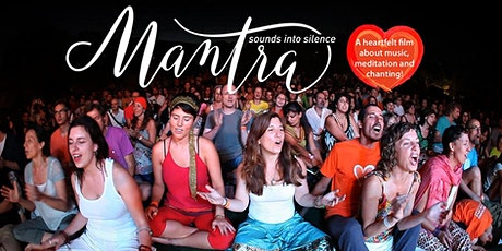 Mantra - Sounds into Silence: Film Screening + Director Q & A + Live Kirtan tickets