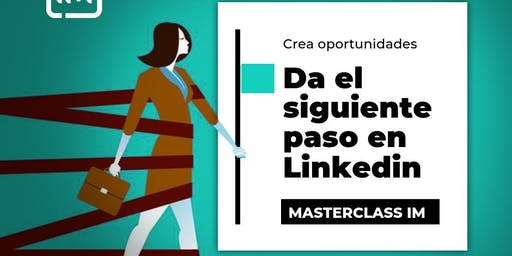 Da el siguiente paso en LinkedIn:  Gestiona tu marca personal