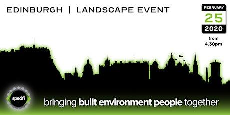 Specifi Edinburgh - LANDSCAPE EVENT tickets