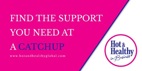 Hot & Healthy CATCHUP - Ipswich tickets