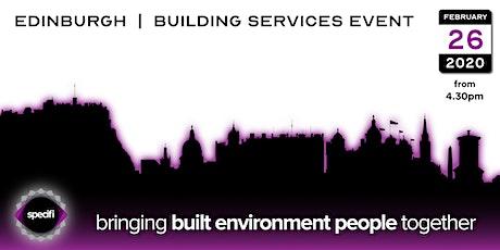 Specifi Edinburgh - BUILDING SERVICES EVENT tickets