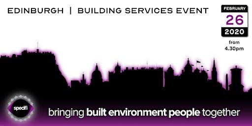 Specifi Edinburgh - BUILDING SERVICES EVENT