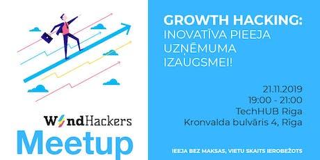 Growth Hacking - inovatīva pieeja uzņēmuma izaugsmei! tickets