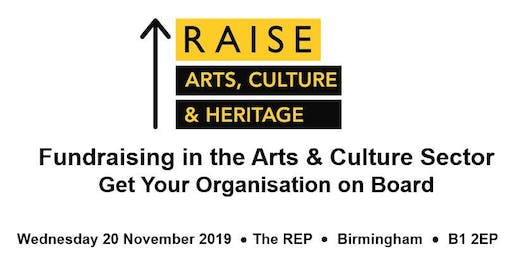 Fundraising in the Arts & Culture Sector: Get Your Organisation On Board!