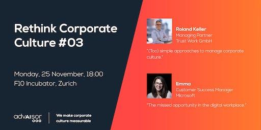 Rethink Corporate Culture #03