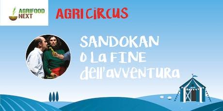 Sandokan o la fine dell'avventura biglietti