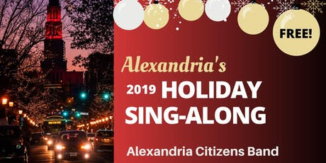 Alexandria's Annual Holiday Sing-Along   FREE tickets