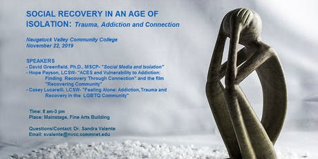 Social Recovery In An Age of Isolation: Trauma, Addiction, and Connection tickets
