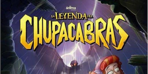 """Cine en Familia Leyendas Mexicanas: """"La Leyenda del Chupacabras"""""""