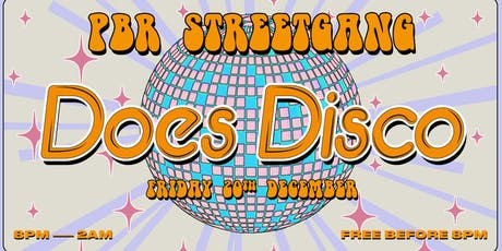 PBR Streetgang Does Disco tickets