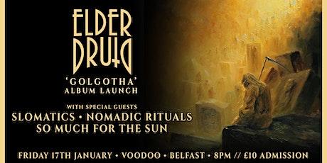 Elder Druid • 'Golgotha' Album Launch • Voodoo, Belfast tickets