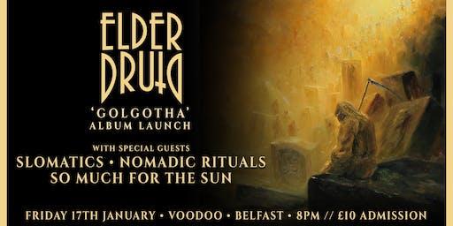 Elder Druid • 'Golgotha' Album Launch • Voodoo, Belfast