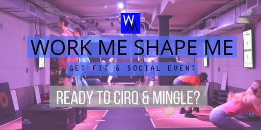 Get Fit & Social - Work out at CIRQ and Lunch