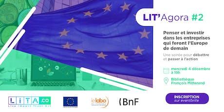 REPORTÉ - LIT'Agora #2 : Soirée dédiée aux entreprises de l'Europe de demain ! billets